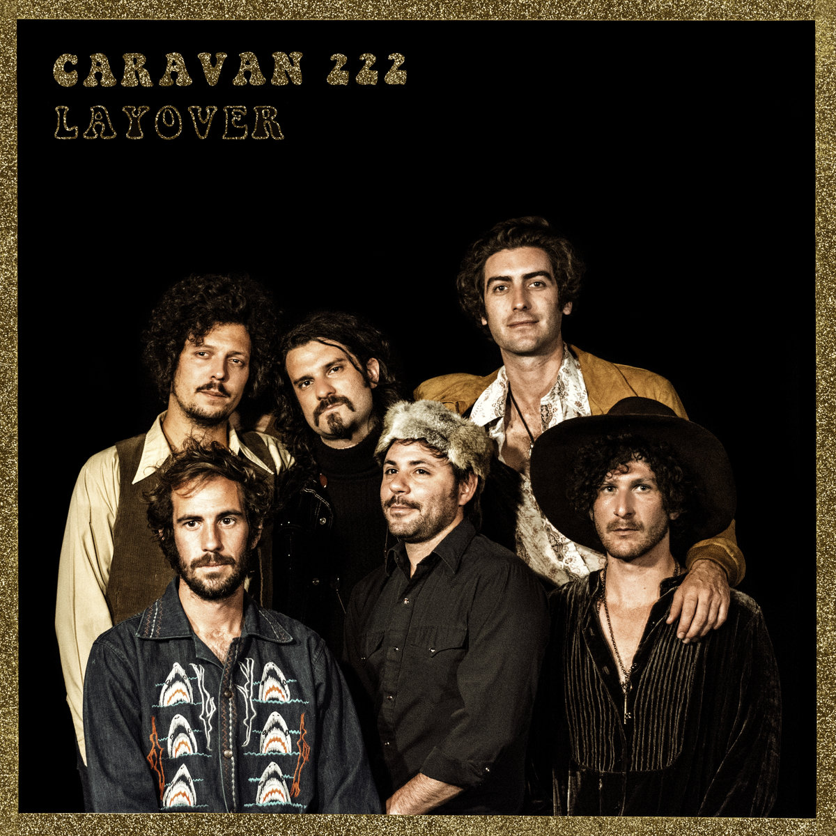 "Caravan 222​ ""Layover"" (San Francisco, 2018)"