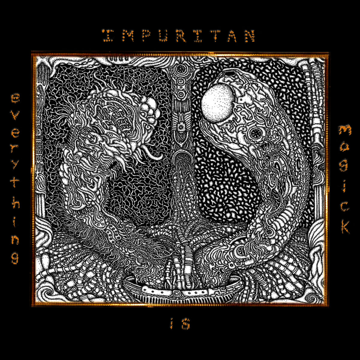"Impuritan ""Everything Is Magick"" (San Francisco, 2016)"