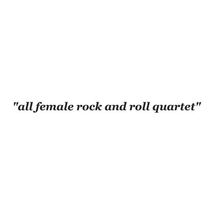 The She's - All Female Rock and Roll Quartet (San Francisco, 2017)
