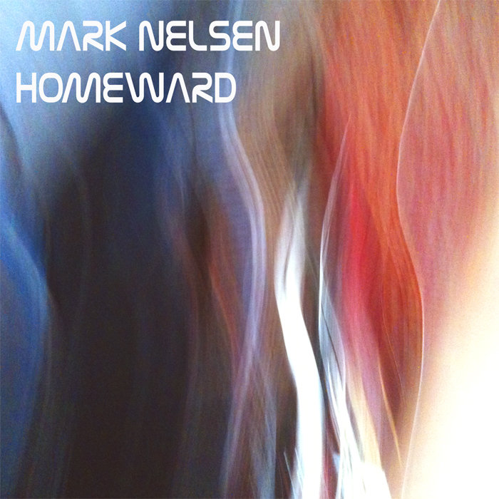 Mark Nelsen - Homeward (San Francisco, 2014)